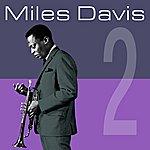 Miles Davis 2 (Remastered)