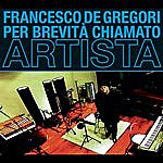 Francesco De Gregori Per Brevità Chiamato Artista Deluxe Edition