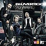 Bluvertigo Bluvertigo-Mtv Storytellers (Live)