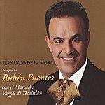 Mariachi Vargas De Tecalitlán Fernando De La Mora Interpreta A Rubén Fuentes