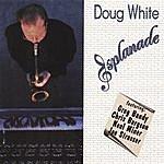 Doug White Esplanade