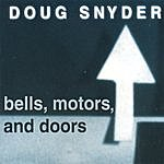 Doug Snyder Bells, Motors, And Doors