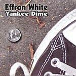 Effron White Yankee Dime