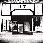 Faux Jean Light It Up / Burn It Down