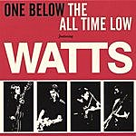 Watts One Below The All Time Low