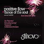 Positive Flow Dance Of The Soul