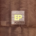 Foster A World That Barely Breathes Ep