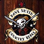 Dave Smith Country-Rebel