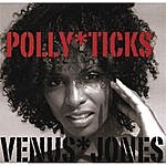 Venus Jones Polly Ticks