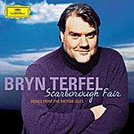 Bryn Terfel Scarborough Fair - Songs From The British Isles (Us Version)