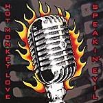 Hot Monkey Love Speakin' Evil