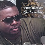 Wayne Stoddart Love Convictions