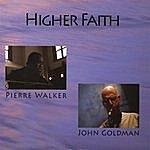 Pierre Walker Higher Faith