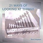 Bart Hopkin 21 Ways Of Looking At Things