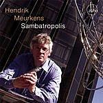 Hendrik Meurkens Sambatropolis