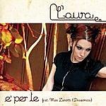 Laura E' Per Te (Single)