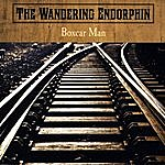 The Wandering Endorphin Boxcar Man