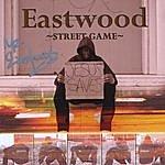 Eastwood Street Game