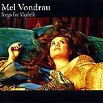 Mel Vondrau Songs For Maybelle