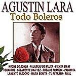 Agustín Lara Todo Boleros