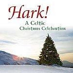 David Huntsinger Hark! A Celtic Christmas Celebration