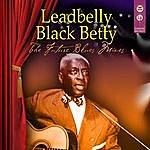 Leadbelly Black Betty - The Future Blues Mixes