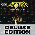 Anthrax Among The Living (Deluxe Edition)(Parental Advisory)