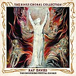 Ray Davies The Kinks Choral Collection By Ray Davies And The Crouch End Festival Chorus