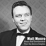Matt Monro Blues And Sentimental Plus The Decc Singles