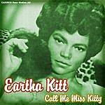Eartha Kitt Call Me Miss Kitty