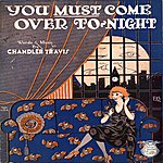 Chandler Travis You Must Come Over To-Night (Radioball #20)
