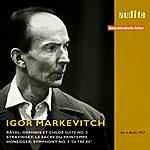 Igor Markevitch Igor Markevitch Conducts Ravel, Stravinsky And Honegger