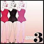 Britney Spears 3 (5-Track Maxi-Single)