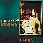 Carlinhos Brown Garoa (Radio Edit)(Single)