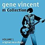 Gene Vincent & His Blue Caps Mi Collection - Volume 1