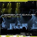 Jeremy Camp Jeremy Camp Live