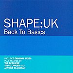 Shape: UK Back To Basics (6-Track Maxi-Single)