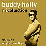Buddy Holly Mi Collection - Volume 3