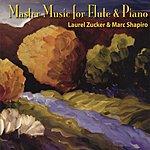 Laurel Zucker Master Music For Flute & Piano