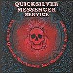 Quicksilver Messenger Service Live At The Quarter Note Lounge