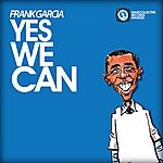 Frank Garcia Yes We Can