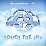 Cloud 9 Touch The Sky