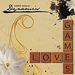 The Dynamics Love Games