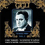 Beniamino Gigli O Sole Mio Vol.2