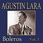 Agustín Lara Agustin Lara Vol.1