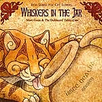Marc Gunn & The Dubliners' Tabby Cats Whiskers In The Jar: Irish Songs For Cat Lovers