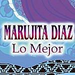 Marujita Diaz Lo Mejor De Marujita Diaz