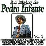 "Pedro Infante Pedro Infante ""lo Mejor"""