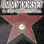Jimmy Dorsey & His Orchestra The Very Best