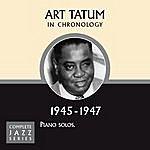 Art Tatum Complete Jazz Series 1945 - 1947